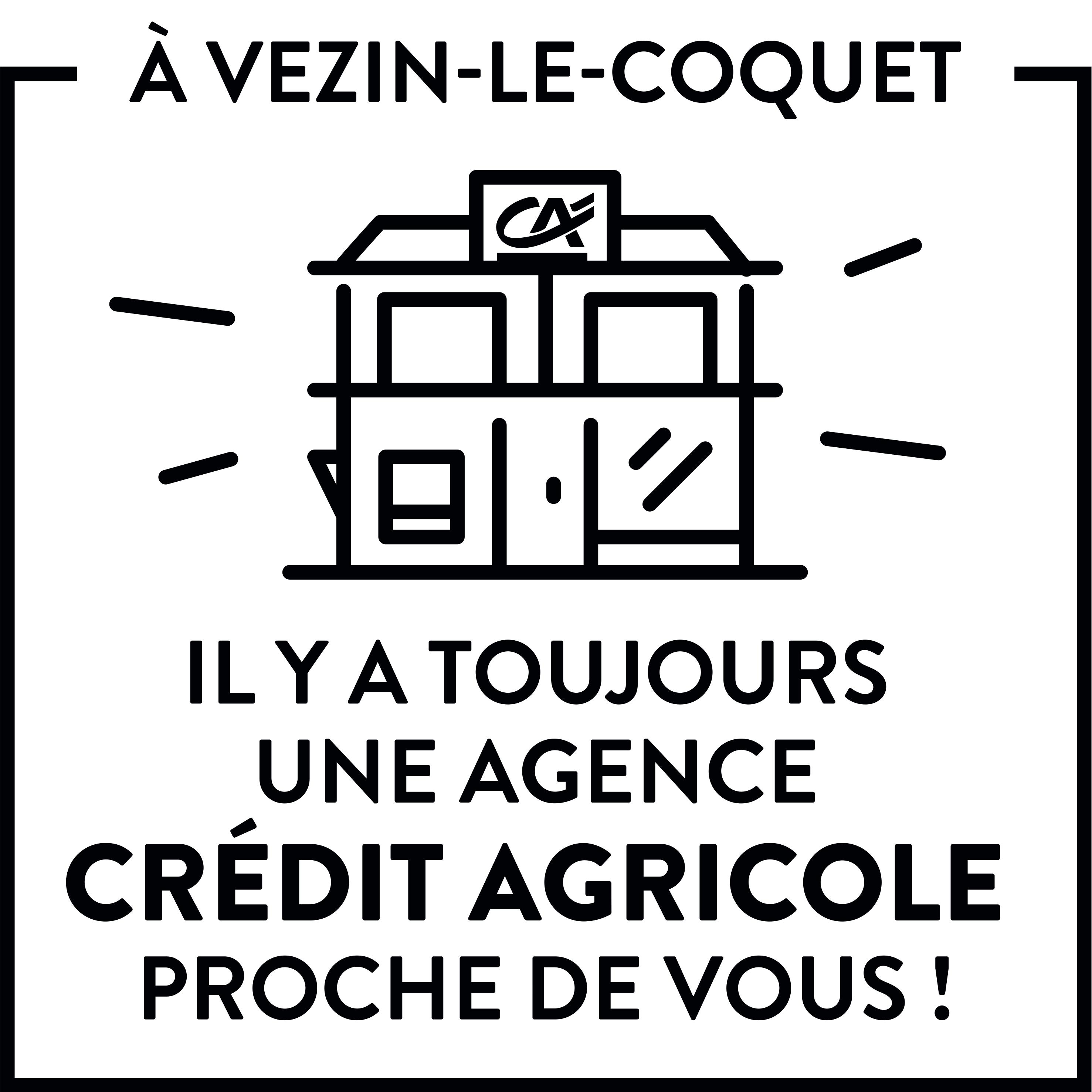 CRÉDIT AGRICOLE ILLE-ET-VILAINE – VEZIN-LE-COQUET